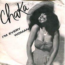 I'M EVERY WOMAN – Chaka Khan – (1978)