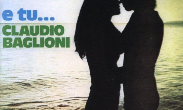 HIT ITALIA 1974 – E TU – Claudio Baglioni