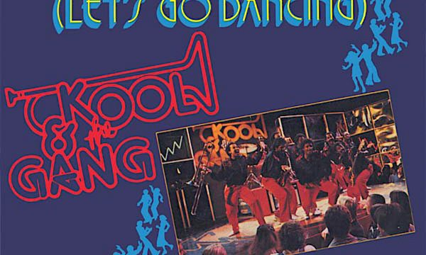 LET'S GO DANCING (OOh,la,la,la) – Kool & The Gang – (1982)