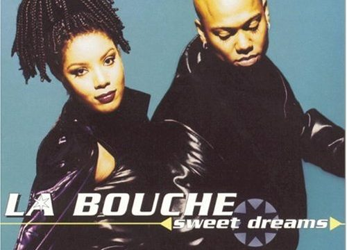 SWEET DREAMS / BE MY LOVER – La Bouche – (1994)