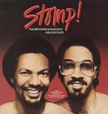 STOMP – The  Brothers Johnson – (1979)