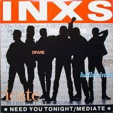 I NEED YOU TONIGHT – Inxs – (1987)