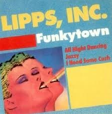 FUNKYTOWN – Lipps Inc. – (1979)
