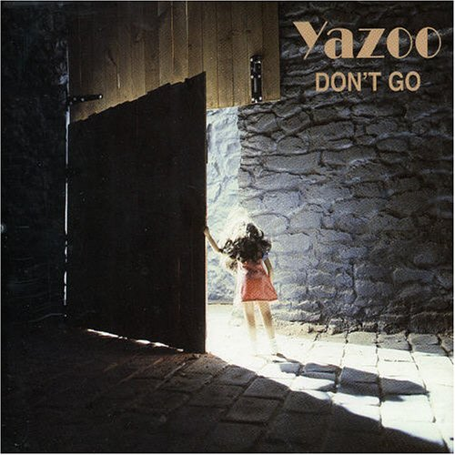 Upstairs At Eric S Yaz: Don't Go Yazoo Successo Disco Strepitoso Curiosando Anni 80
