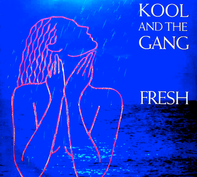 FRESH – Kool & The Gang  – (1984)