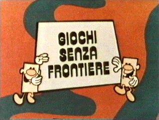 GIOCHI SENZA FRONTIERE – (1965/1982-1988/1999)