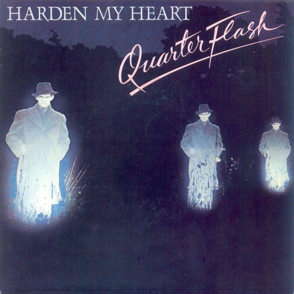 harden my heart quaterflash copertina