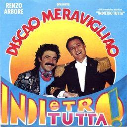 INDIETRO TUTTA – (1987/1988)