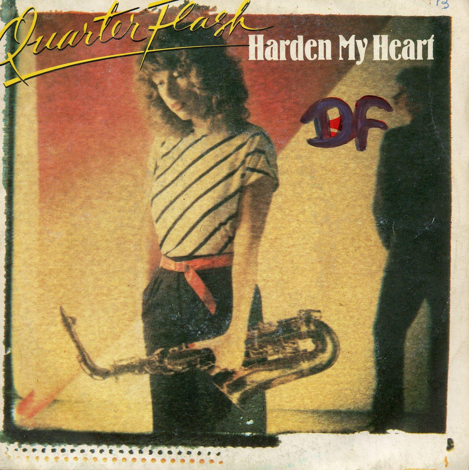 quaterflash harden my heart copertina 45 giri