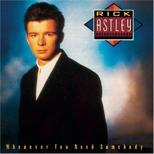 rick astley - whenever you need somebody copertina 45 giri