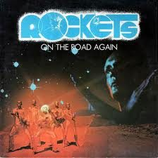 ELECTRIC DELIGHT / ON THE ROAD AGAIN – Rockets – (1978/1979)
