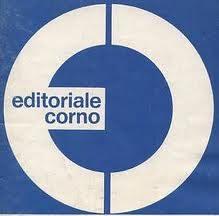 EDITORIALE CORNO – (1962/1984)