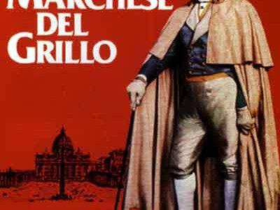 IL MARCHESE DEL GRILLO – Mario Monicelli – (1981)