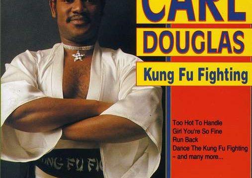 KUNG FU FIGHTING – Carl Douglas – (1974)