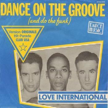 DANCE ON THE GROOVE – Love International – (1981)