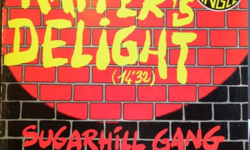 RAPPER'S DELIGHT – The Sugarhill Gang – (1979)