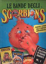 SGORBIONS – (Inizio anni 90)