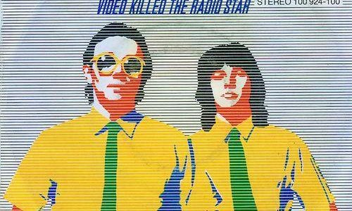 VIDEO KILLED THE RADIO STAR – Buggles – (1979)