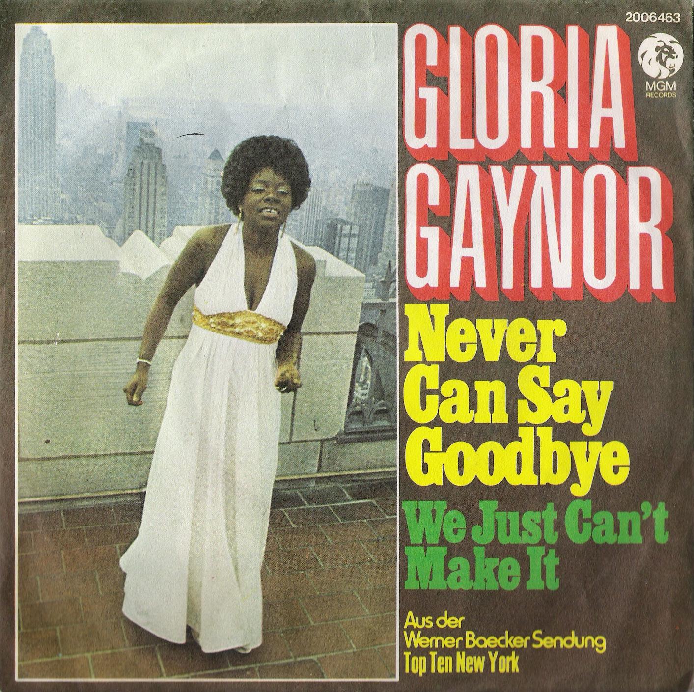 Gloria Gaynor never can say goodbye copertina