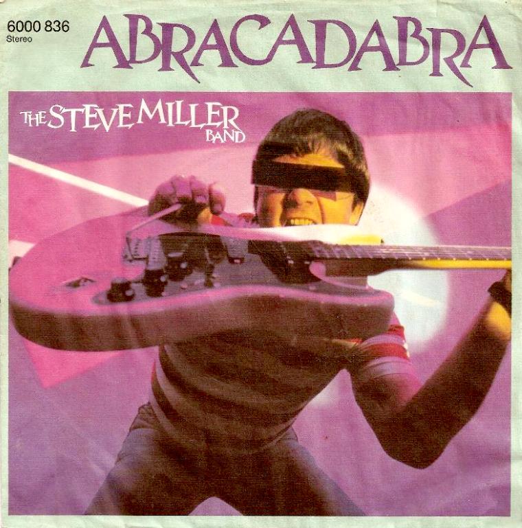 STEVE MILLER BAND ABRACADABRA 1982
