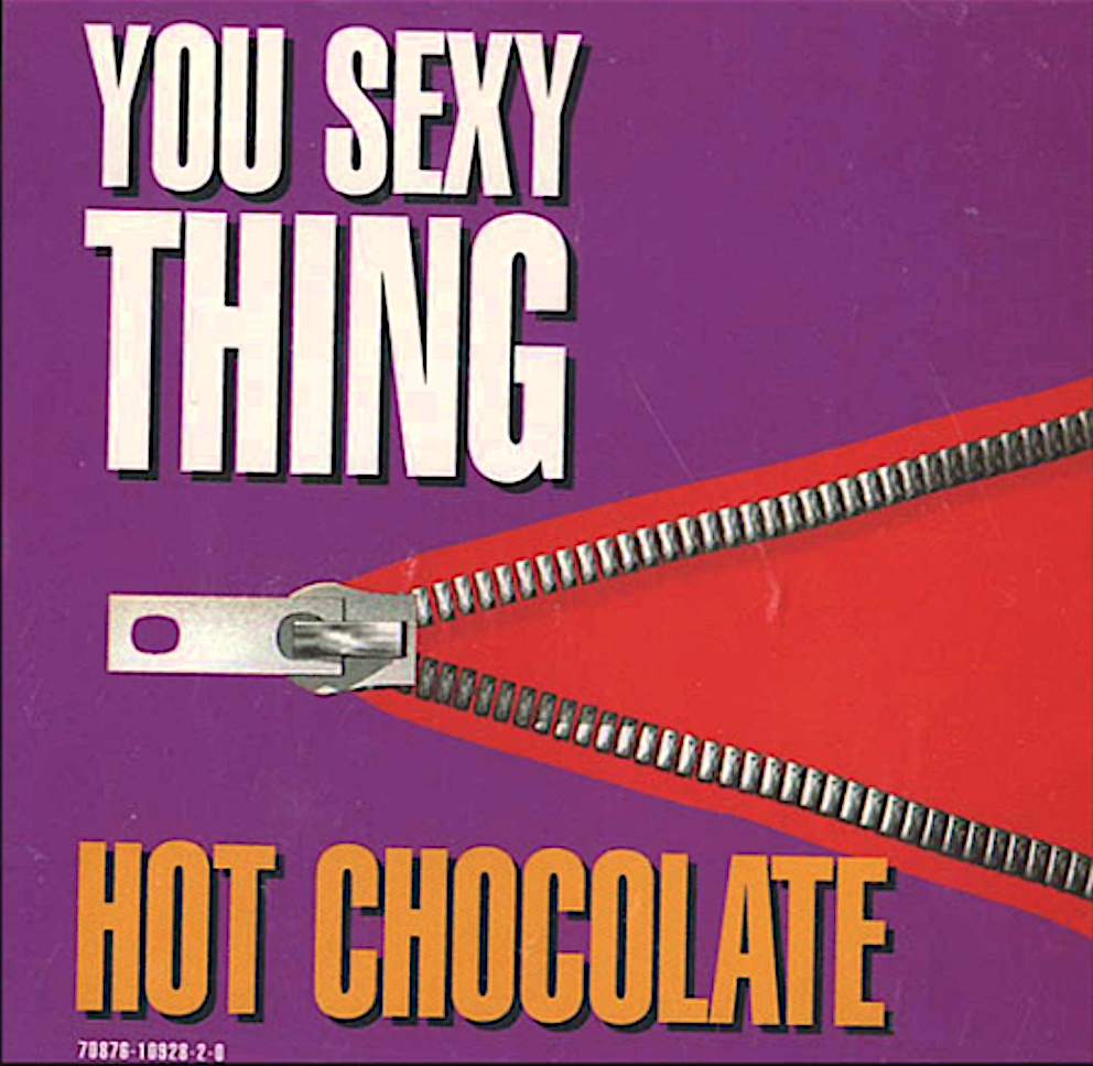 hot_chocolate_you_sexi_thing_versione