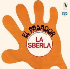 LA SBERLA – (1978/1979)