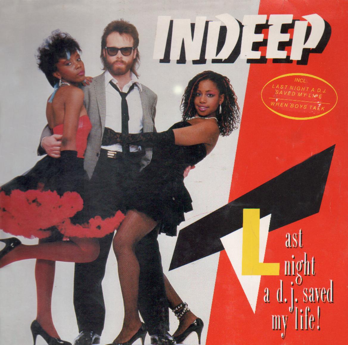 indeep last night a dj saved my life copertina