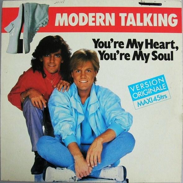 modern talking - you`re my heart you`re my soul