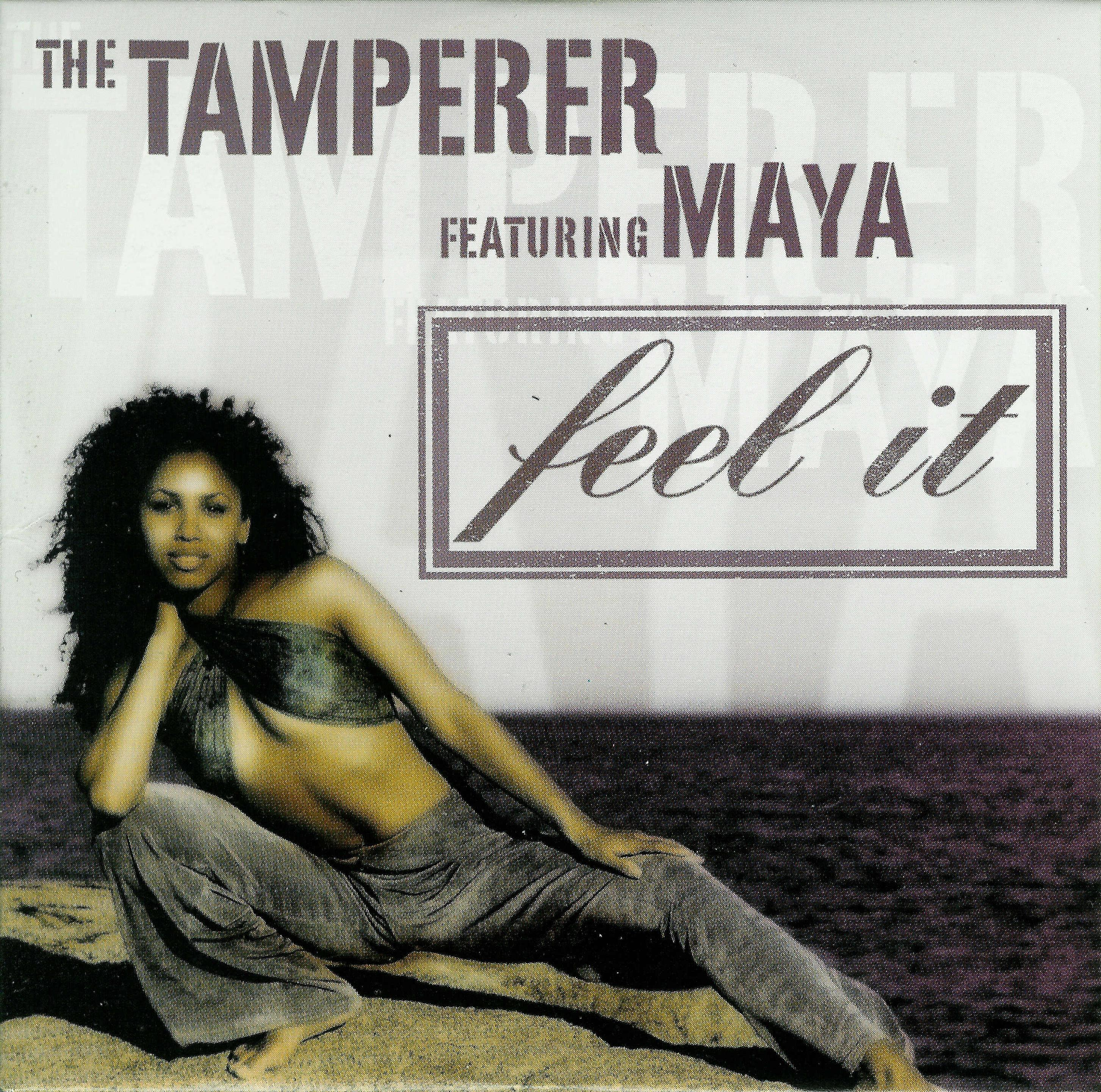 the-tamperer-featuring-maya-feel-it