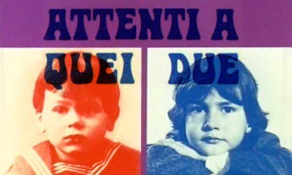 ATTENTI A QUEI DUE – Serie TV – (Anni 70)