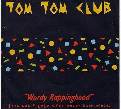 WORDY RAPPINGHOOD / GENIUS OF LOVE – Tom Tom Club – (1981)