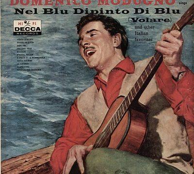 Canzoni hanno fatto epoca: NEL BLU DIPINTO DI BLU – Domenico Modugno – (1958)