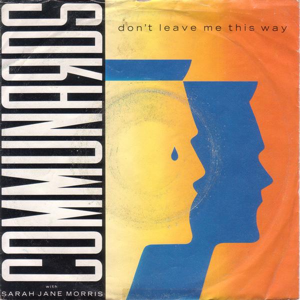 Don't leave mi this way - Copertina del 1986 dei The Communards