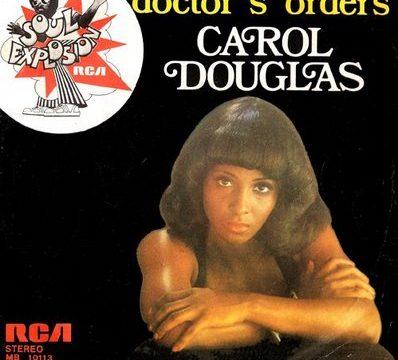 DOCTOR'S ORDERS – Carol Douglas – (1974)