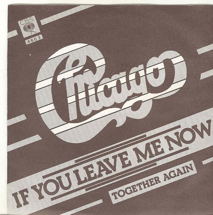 chicago if you leave me now copertina 45 giri