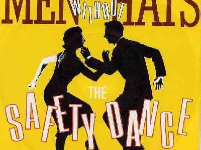THE SAFETY DANCE – Men Without Hats – (1982)