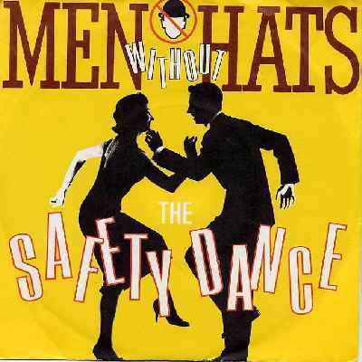 safety dance copertina 45 giri