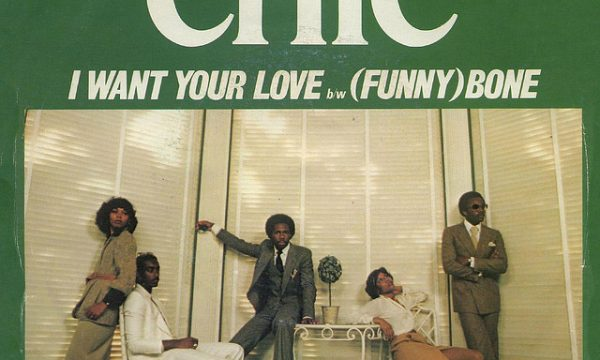 I WANT YOUR LOVE / GOOD TIMES – Chic – (1978/1979)
