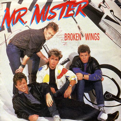 Mr Mister broken wings