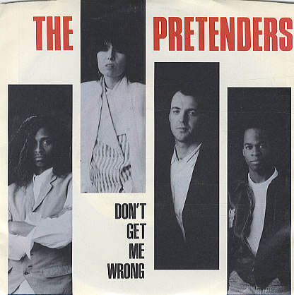 The-Pretenders-Dont-Get-Me-Wrong-328808