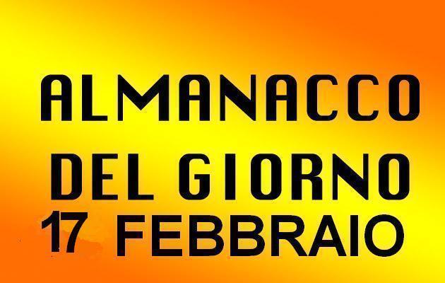 almanacco del giorno 17 febbraio