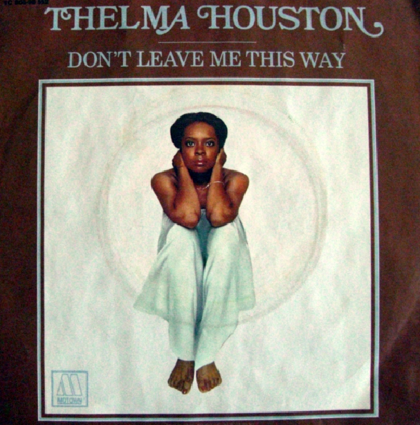 don't-leave-me-this-way-thelma-houston-copertina