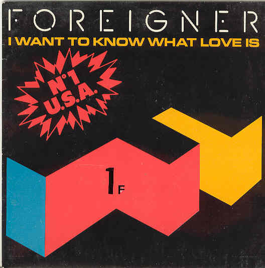 foreigner Iwant to know what love is copertina