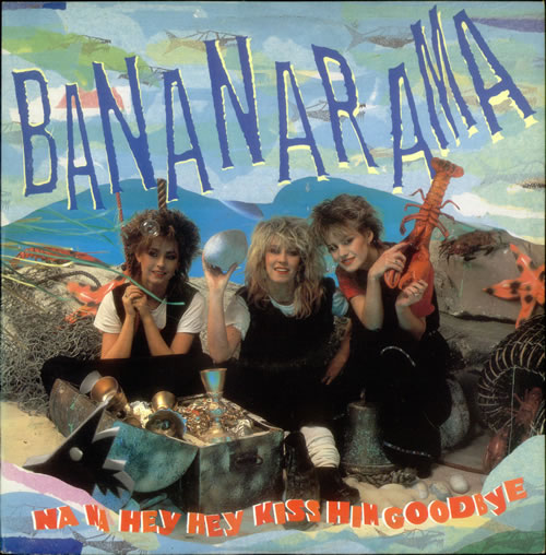 bananarama na na hey hey copertina