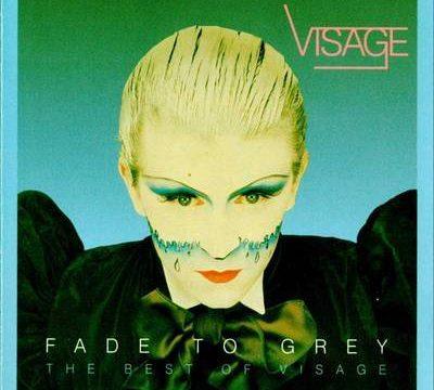 FADE TO GREY – Visage – (1980)
