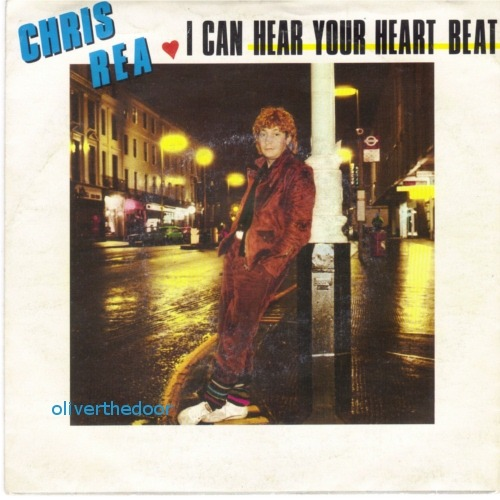 i-can-hear-your-heart-beat-chris-rea
