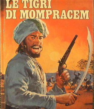 LE TIGRI DI MOMPRACEM – Emilio Salgari – (1883/1884)