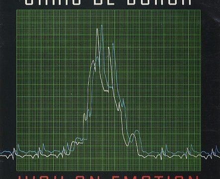 HIGH ON EMOTION – Chris De Burgh – (1984)