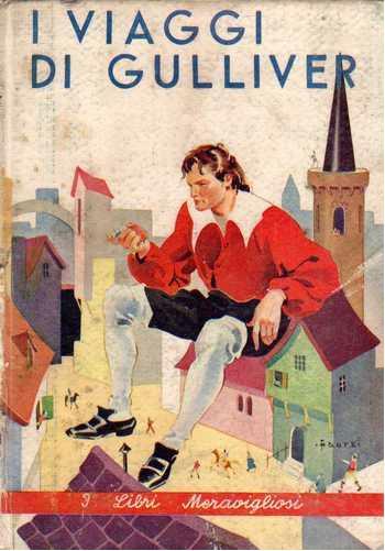 I viaggi di gulliver libro 1726 curiosando anni 60