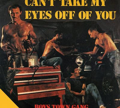 CAN'T TAKE MY EYES OFF YOU – Frankie Valli / Boystown Gang – (1967/1982)
